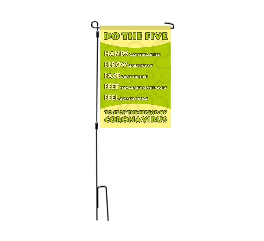 Bannerbuzz Do the Five To Stop Spread Coronavirus Garden Flags