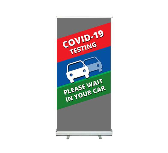 Bannerbuzz Covid-19 Testing Please Wait in your Car Roll up Banner Stands