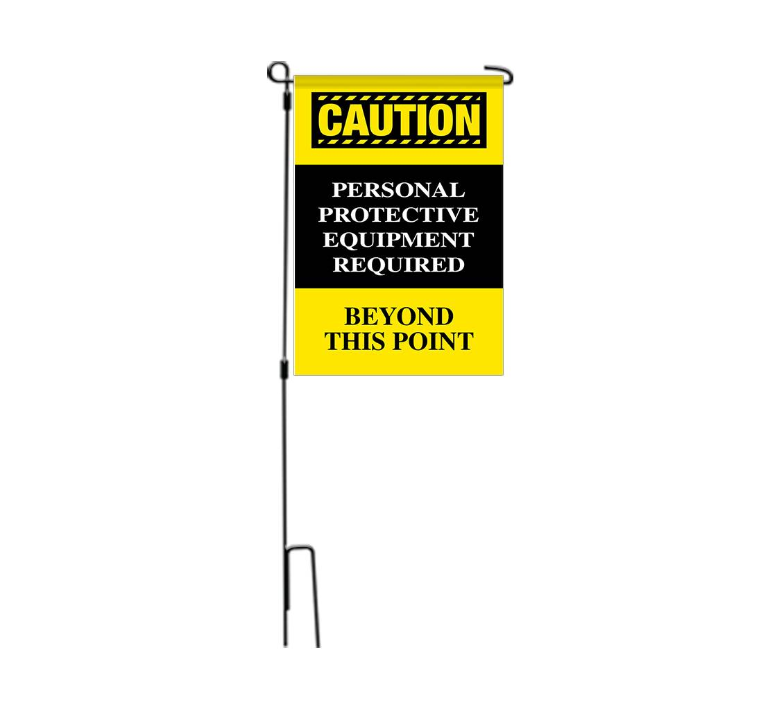 Bannerbuzz Caution Personal Protection Equipment Required Beyond this Point Garden Flags