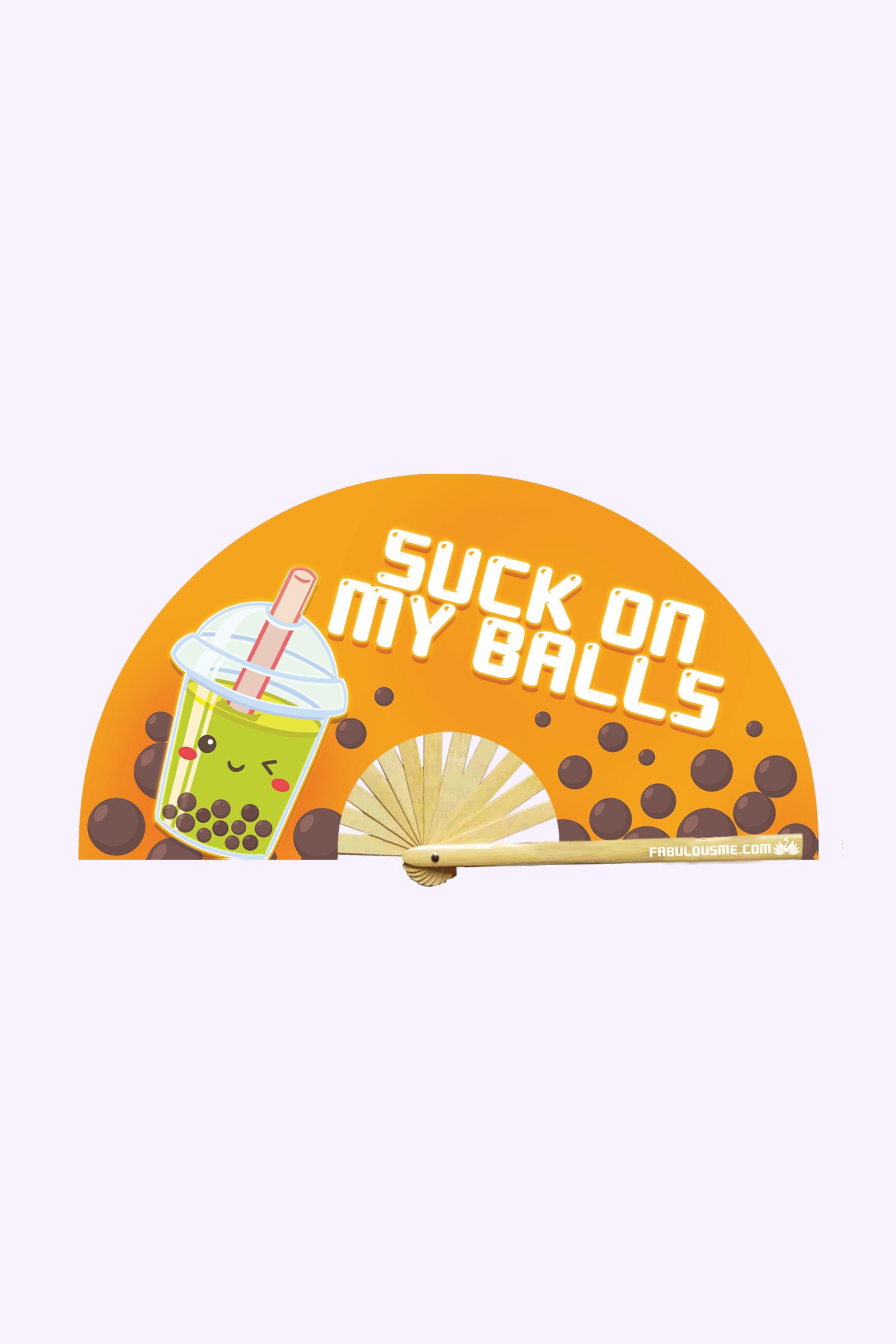 JJMalibu Suck on My Balls Fan (UV Glow)