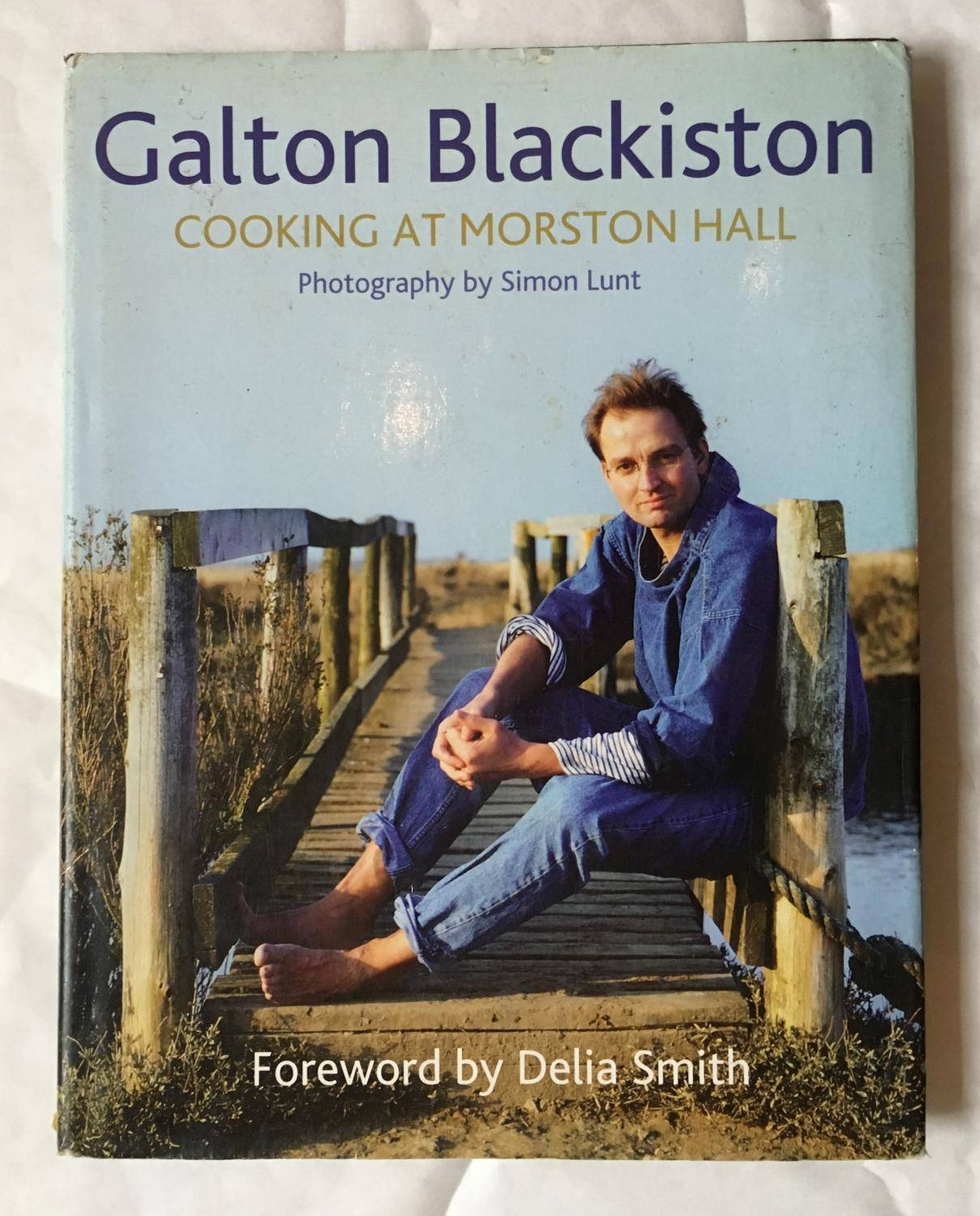 Cooking at Morston Hall SIGNED COPY BLACKISTON Galton [Very Good] [Hardcover]