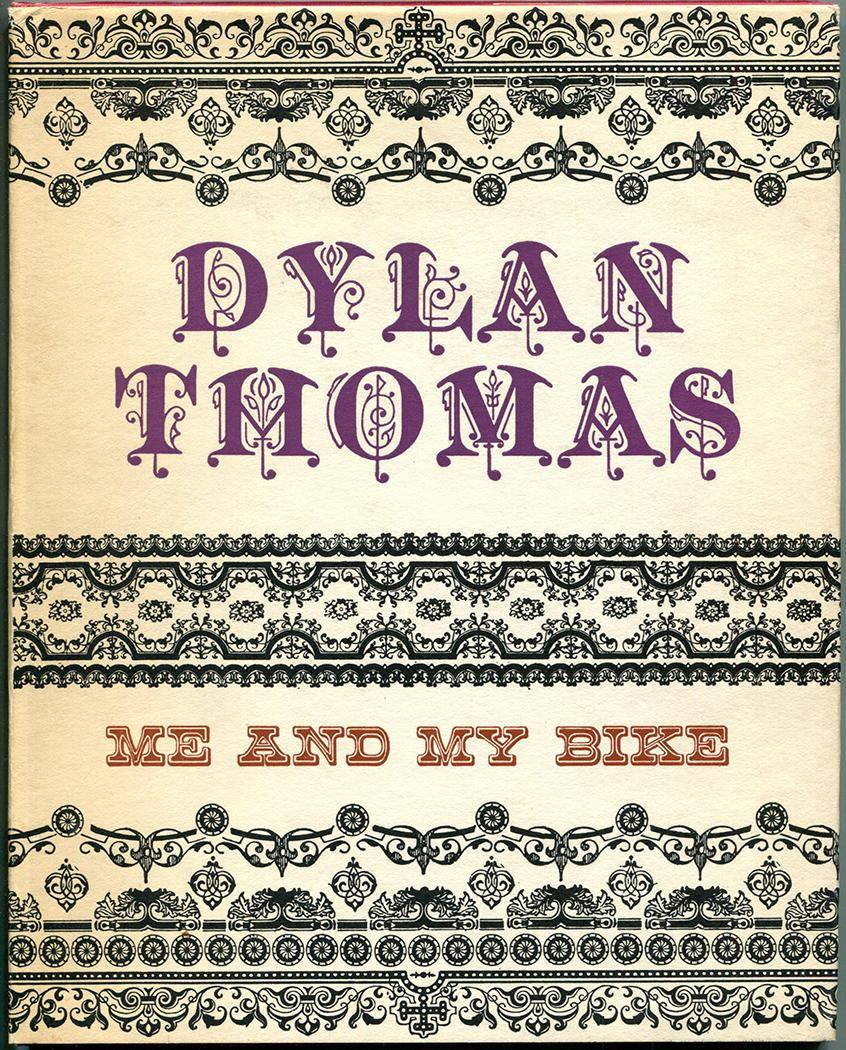 ME AND MY BIKE Thomas, Dylan [ ] [Hardcover]