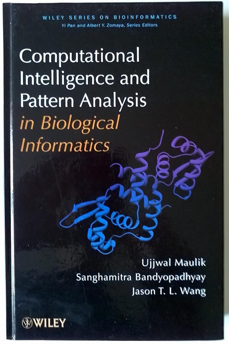 Computational Intelligence and Pattern Analysis in Biology Informatics Maulik, Ujjwal; Bandyopadhyay, Sanghamitra; Wang, Jason T [As New] [Hardcover]