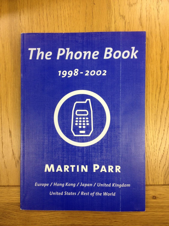 The Phone Book 1998-2002. Parr, Martin [Near Fine] [Hardcover]