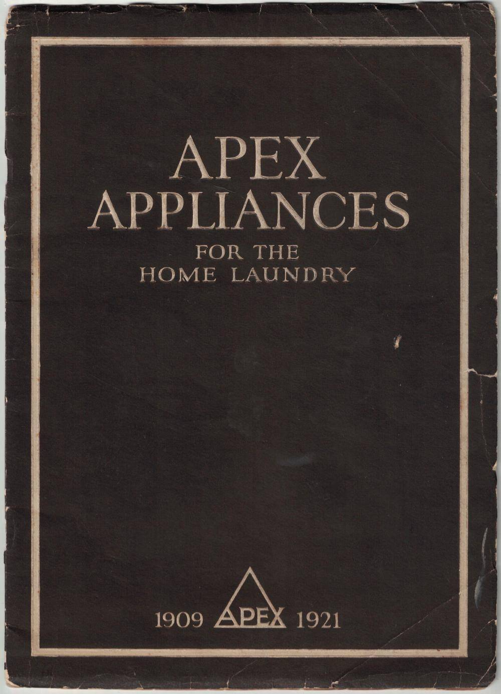 [TRADE CATALOGUES] [APPLIANCES] Apex Appliances for the Home Laundry Apex Appliance Company [Good] [Softcover]