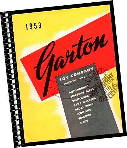 Garton Toy Company Catalog 1953 (sales samples trade catalogue) Includes purchasing information for toy automobiles, sidewalk bikes, velocipedes, bab