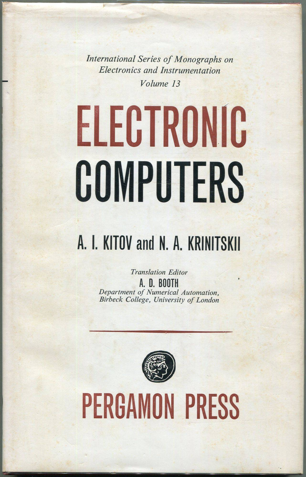 Electronic Computers Kitov, A.I.; Krinitskii, N.A. [Very Good] [Hardcover]