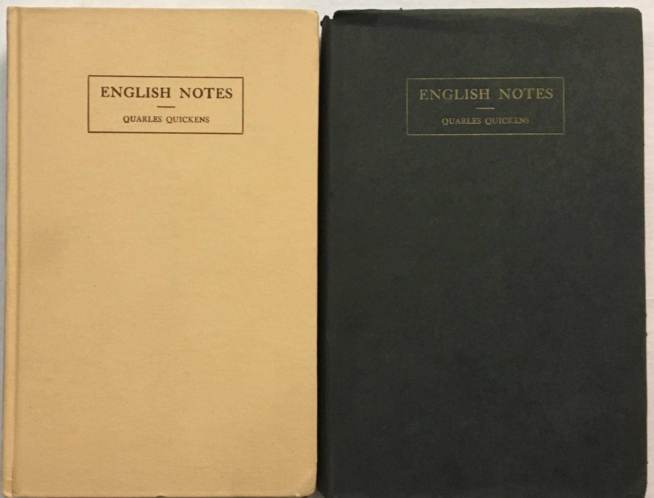English notes. a rare and unknown work being a reply to Charles Dickens's American Notes Poe, Edgar Allan. Quickens, Quarles. With critical comments