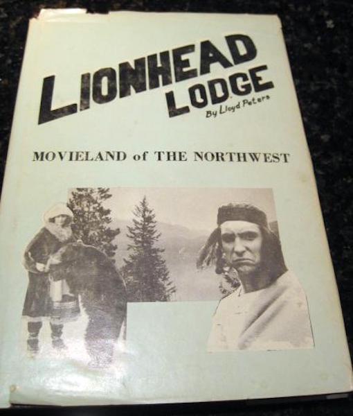 Lionhead Lodge Lloyd Peters Signed 1976 Silent Movies Peters, Lloyd [Very Good] [Hardcover]
