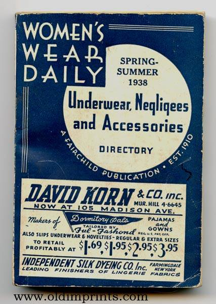 Women's Wear Daily. Spring - Summer 1938. Underwear, Negligees and Accessories Directory. NEW YORK CITY / FASHION DIRECTORY) [ ] [Softcover]