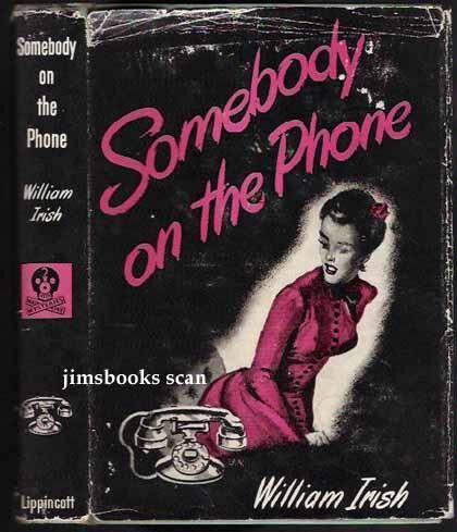 Somebody On The Phone Irish, William [Very Good] [Hardcover]