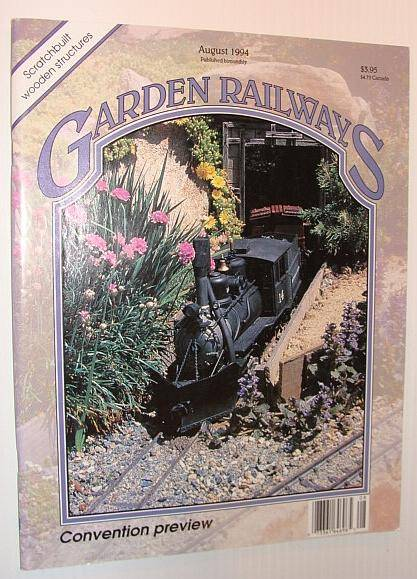 Garden Railways Magazine, August 1994 Contributors, Multiple [Good] [Softcover]