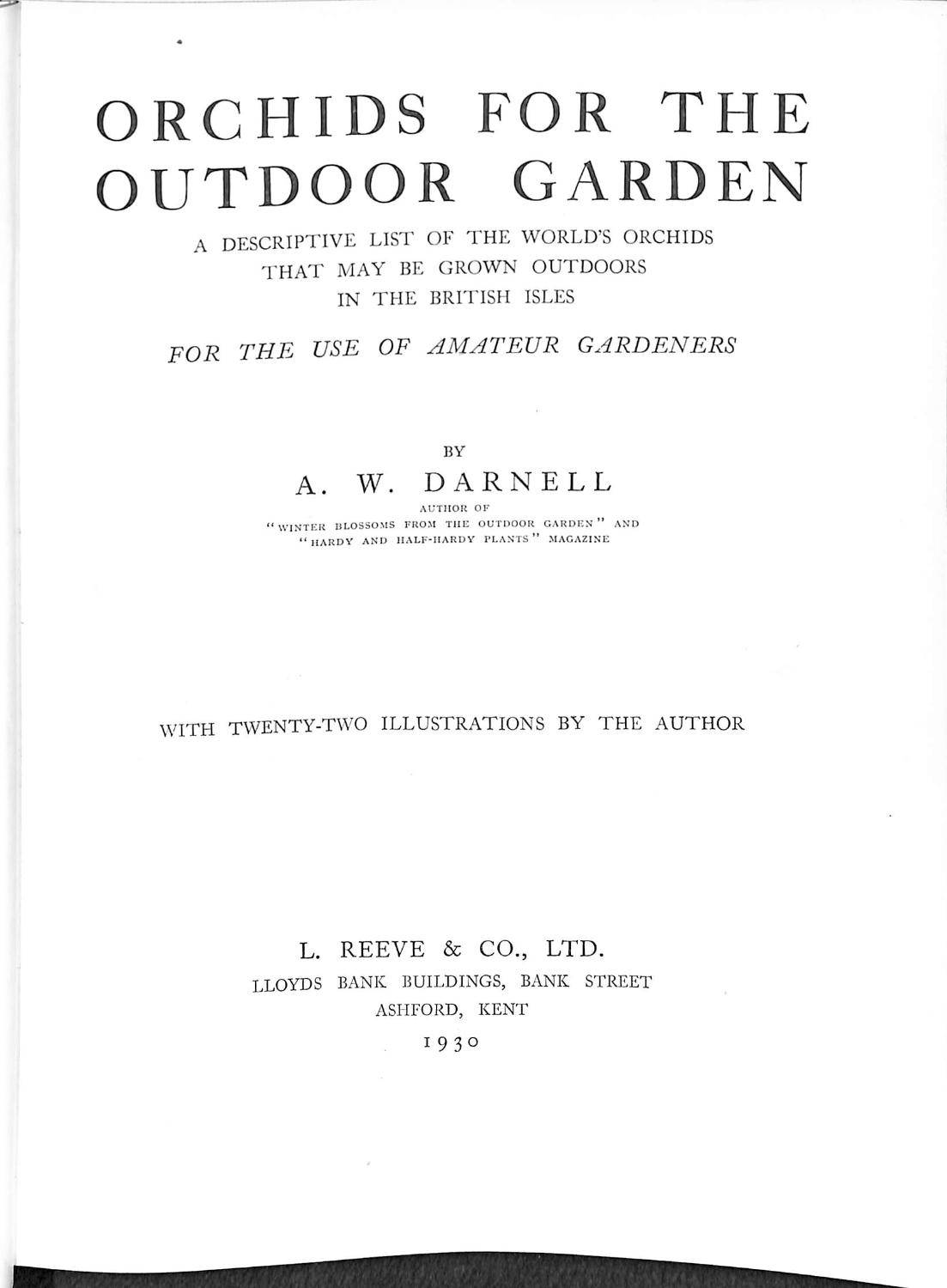 Orchids for the Outdoor Garden: a Descriptive List. British Isles for the Use of Amateur Gardeners a. W Darnell [Good] [Hardcover]
