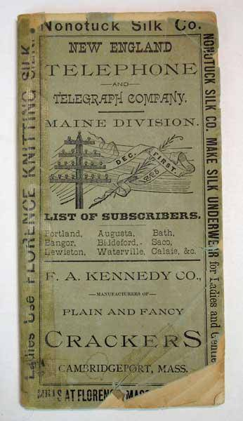 NEW ENGLAND TELEPHONE & TELEGRAPH COMPANY. LIST Of SUBSCRIBERS Throughout the State of Maine. December, 1885 [19th C Phone Book]. King, A. L. - Supt.