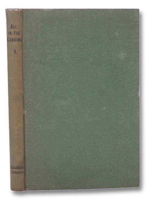 All in the Cooking, Book I [1]: Colaiste Mhuire Book of Household Cookery Marnell, Josephine B.; Breathnach, Nora M.; Martin, Ann A.; Murnaghan, Mor;
