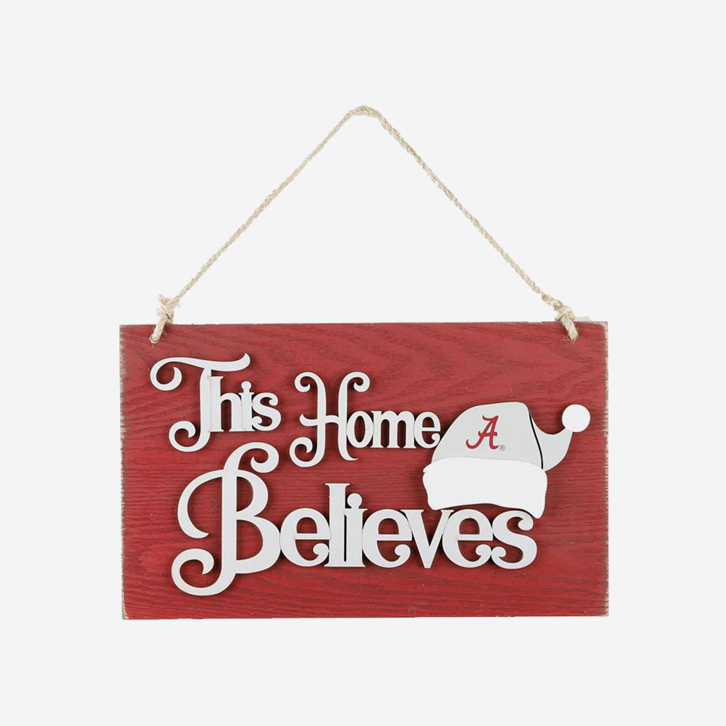 FOCO Alabama Crimson Tide This Home Believes Wall Sign