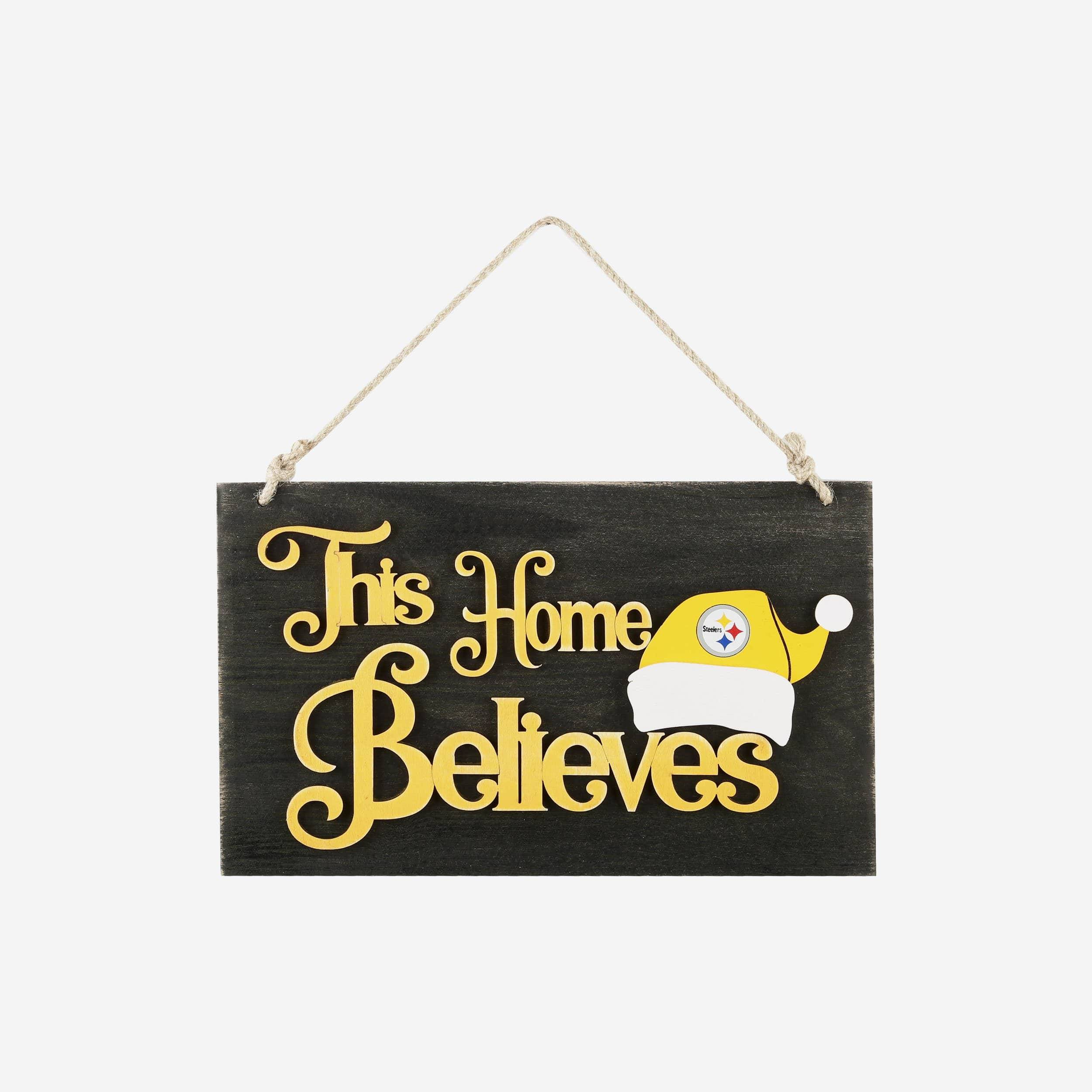 FOCO Pittsburgh Steelers This Home Believes Wall Sign
