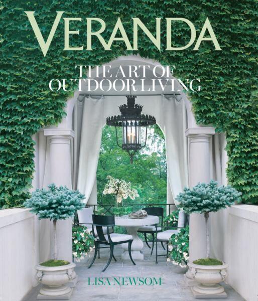 Veranda: The Art of Outdoor Living