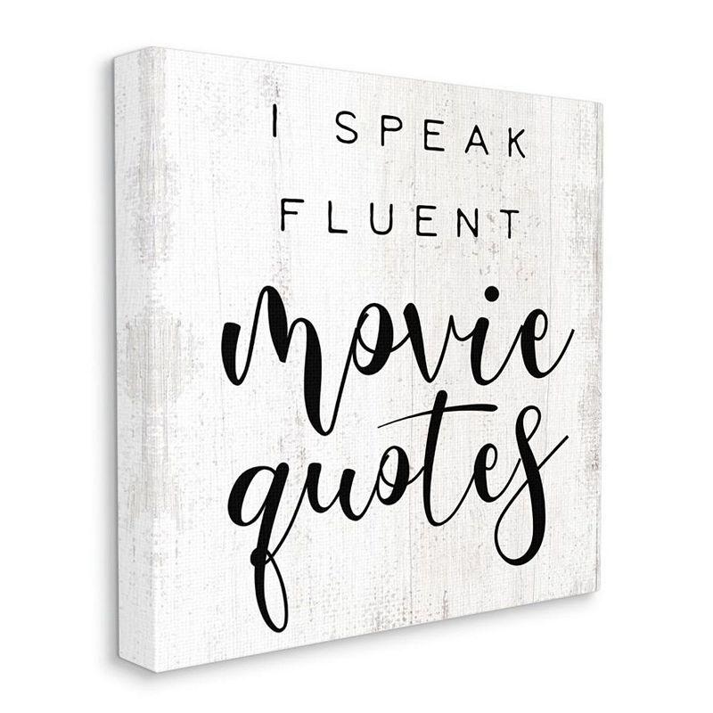 Stupell Home Decor I Speak Fluent Movie Quotes Canvas Wall Art, White, 30X30