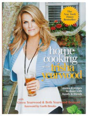 Home Cooking with Trisha Yearwood Cookbook