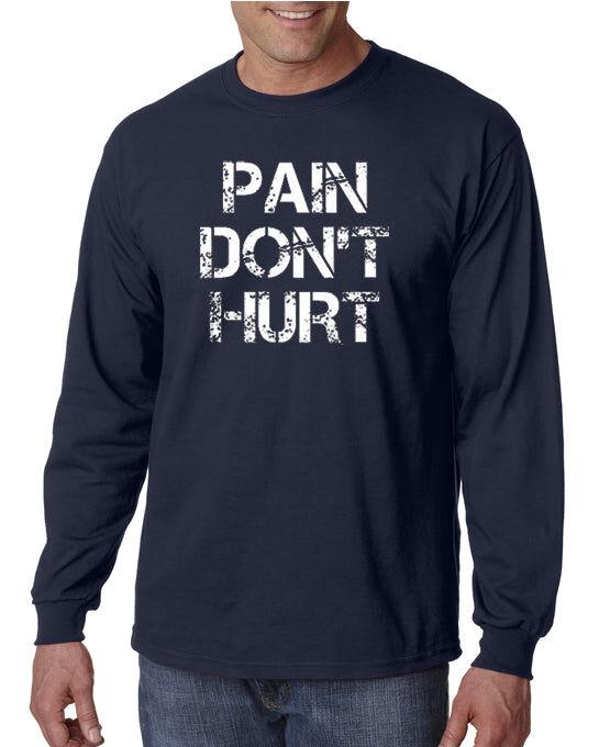 DesignerTeez Pain Don't Hurt T-shirt Road House