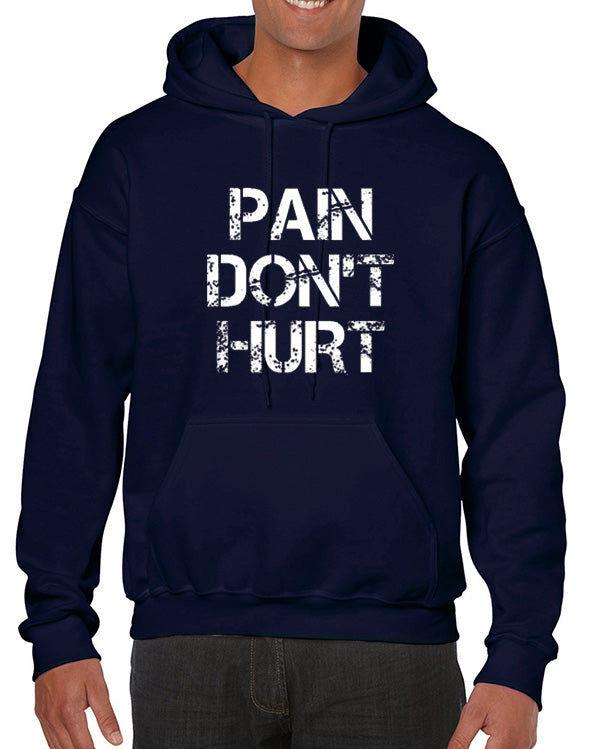 DesignerTeez Pain Don't Hurt Hoodie Sweatshirt Road House
