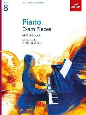 Piano Exam Pieces 2021 & 2022, ABRSM Grade 8 by ABRSM