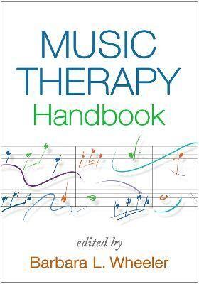 Music Therapy Handbook by Barbara L. Wheeler