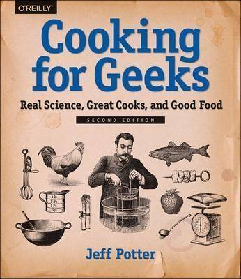 Cooking for Geeks, 2e by Jeff Potter