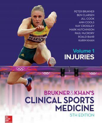 BRUKNER & KHAN'S CLINICAL SPORTS MEDICINE: INJURIES, by Peter Brukner