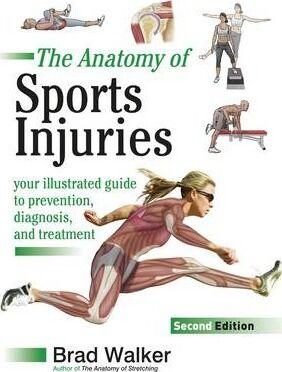Sports Injuries by Brad Walker