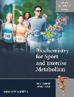Biochemistry for Sport and Exercise Metabolism by Donald MacLaren