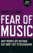 Fear of Music by David Stubbs