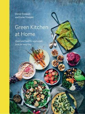 Green Kitchen at Home by David Frenkiel