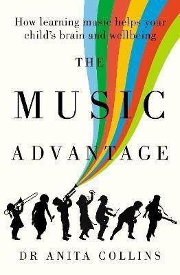 The Music Advantage by Anita Collins