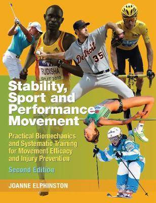Stability, Sport and Performance Movement by Joanne Elphinston