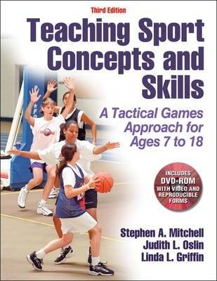 Teaching Sport Concepts and Skills by Stephen A. Mitchell
