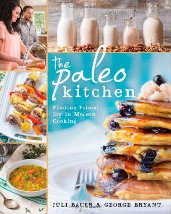 The Paleo Kitchen by Juli Bauer