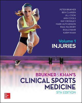 Brukner and Khans Clinical Sports Medicine Injuries, by Peter Brukner