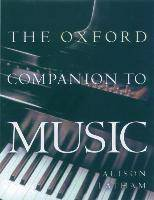 The Oxford Companion to Music by Alison Latham