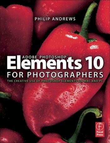 Routledge Adobe Photoshop Elements 10 for PhotographersThe Creative use of Photoshop Elements on Mac
