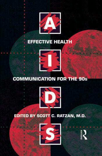 Routledge Aids: Effective Health Communication For The 90sEffective Health Communicaton for the 90's