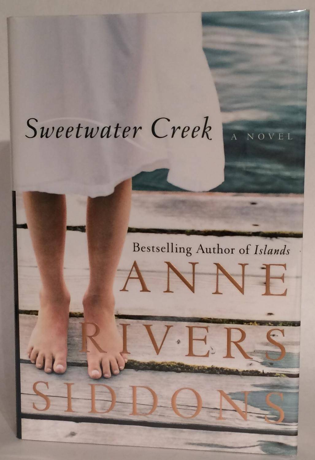 Sweetwater. Signed. Siddons, Anne Rivers [As New] [Hardcover]