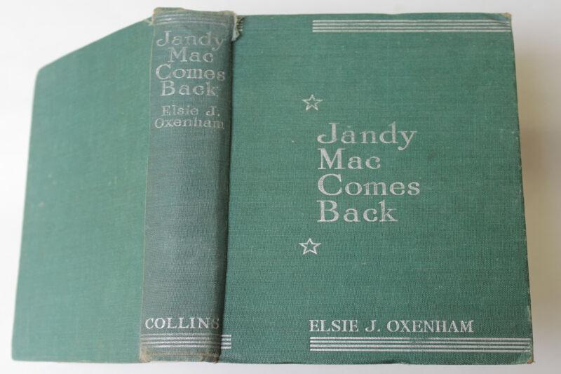 Jandy Mac Comes Back Oxenham, Elsie J. [Very Good] [Hardcover]