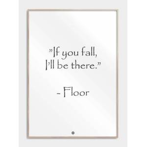 Citatplakat If You Fall I'll Be There Plakat