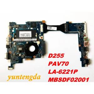 Acer Original for ACER D255 motherboard D255 PAV70 LA-6221P MBSDF02001 tested good free shipping connectors