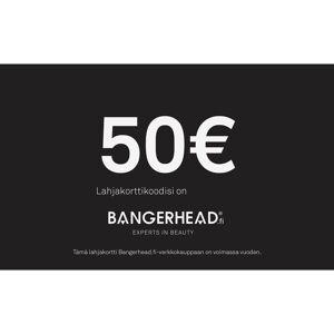"Bangerhead Accessories ""Bangerhead Lahjakortti 50"""