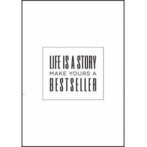 Bildverkstad Life is a story make yours a bestseller II
