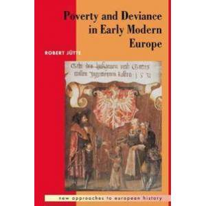 Poverty and Deviance in Early Modern Europe Pokkari