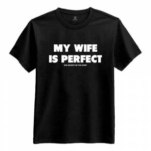Netshirt.se My Wife Is Perfect T-Shirt - Small